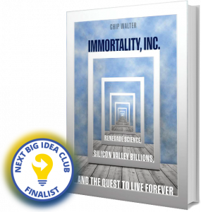 Immortality, Inc. Next Big Idea Club Finalist Winter 2020