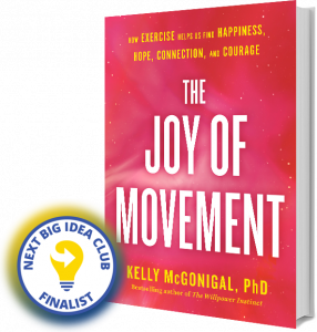 The Joy of Movement Next Big Idea Club Finalist Winter 2020