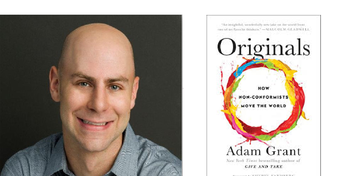 Q&A with Adam Grant: Creativity, Innovation, and Standing Out When We're Trained to Conform