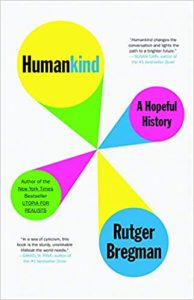 Humankind: A Hopeful History by Rutger Bregman