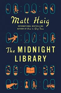 The Midnight Library: A Novel by Matt Haig