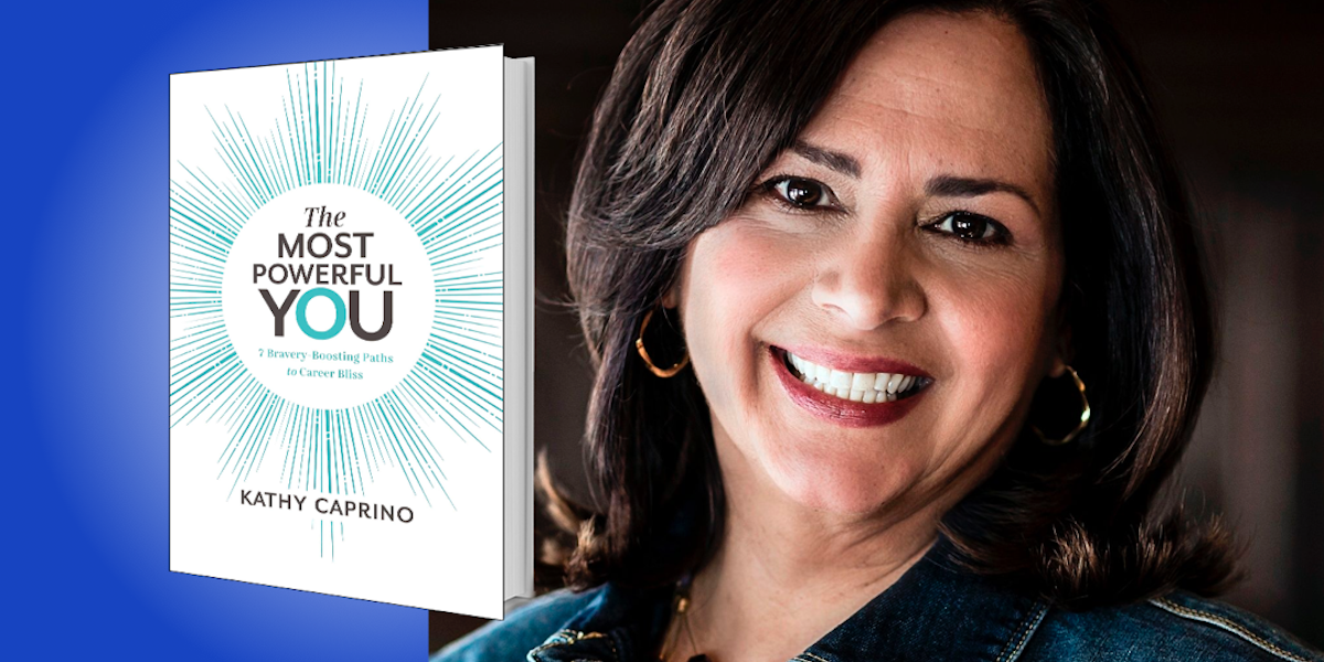 The Most Powerful You: 7 Bravery-Boosting Paths to Career Bliss