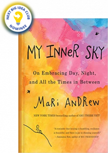My Inner Sky: On Embracing Day, Night, and All the Times in Between by Mari Andrew
