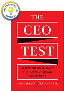 The CEO Test: Master the Challenges That Make or Break All Leaders by Adam Bryant and Kevin Sharer