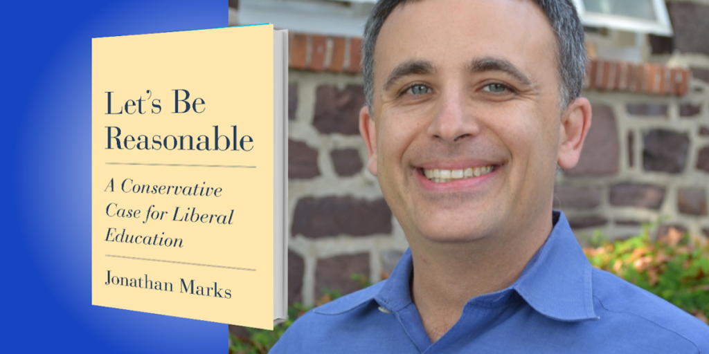 Let's Be Reasonable: A Conservative Case for Liberal Education