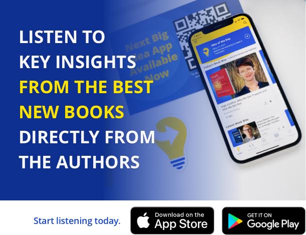 Listen to key insights in the next big idea app