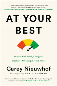 At Your Best: How to Get Time, Energy, and Priorities Working in Your Favor by Carey Nieuwhof